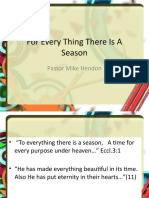 For Every Thing There is a Season