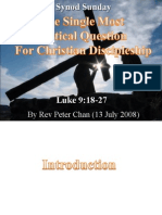 Luke 9 18-27 - The Single-Most Critical Question for Christian Discipleship  - Synod Sunday - 13th July 2008