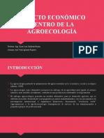 ASPECTO ECONÓMICO DENTRO DE LA AGROECOLOGÍA