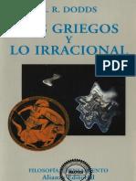 [Ensayo] E. R. Dodds - Los griegos y lo irracional (1999, Alianza Editorial) - libgen.lc.pdf