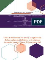 Tema 1 Reconocer los usos y la aplicación de las reglas morfológicas y de sintaxis segunda parte Tema 2 Estructura del texto.docx