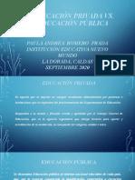 EDUCACIÓN PRIVADA VS PÚBLICA_PAULA.pptx