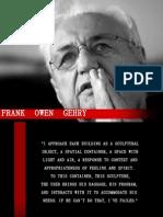 FRANK O GEHRY(MAITREYI 007)