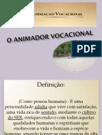 O Animador Vocacional - Slides com Texto