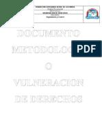 DOCUMENTO METODOLOGICO VULNERACION DE DERECHOS CDI CRECER Y SOÑAR