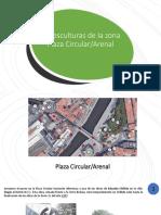 Las Esculturas de La Zona P Circular Arenal