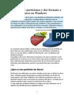 Como crear particiones y dar formato a los discos duros en Windows.docx