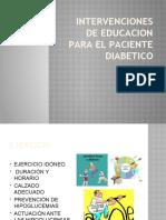 INTERVENCIONES DE EDUCACION PARA EL PACIENTE DIABETICO