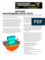The Super Lightweight Interchangable Carrier (SLIC)