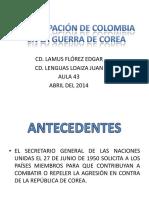 partcipaciondecolombiaenlaguerradecoreai-140508120205-phpapp02