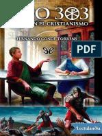 Ano 303 Inventan el Cristianismo - Fernando Conde Torrens-holaebook