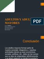 ADULTOS Y ADULTAS MAYORES