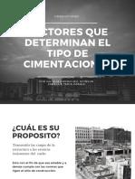 FACTORES QUE DETERMINAN EL TIPO DE CIMENTACIÓN