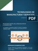 TECNOLOGÍAS DE MANUFACTURA Y SERVICIOS
