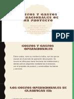 COSTOS Y GASTOS OPERACIONALES DE UN PROYECTO (1)