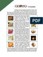 Gelato artigianale italiano Il