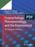 Douglas A. Vakoch, Fernando Castrillón (eds.) - Ecopsychology, Phenomenology, and the Environment_ The Experience of Nature-Springer-Verlag New York (2014).pdf