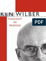 (SUNY series in transpersonal and humanistic psychology) Wilber, Ken_ Visser, Frank_ Wilber, Ken - Ken Wilber _ thought as passion-State University of New York Press (2003).pdf