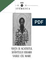 Viata Si Acatistul Sfantului Ierarh Vasile Cel Mare