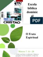 AULA 16 SET 18 _ O FRUTO DO ESPÍRITO