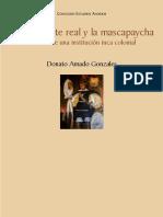 Estandarte real y la mascapaycha historia de una institución inca colonial by Amado Gonzáles, Donato