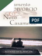 4839030-CASAMENTO-DIVORCIO-E-NOVO-CASAMENTO-Kenneth-E-Hagin.pdf