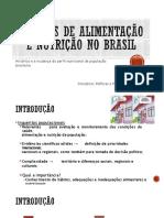Aula 3 - Estudos de alimentacao e nutricao no Brasil-convertido