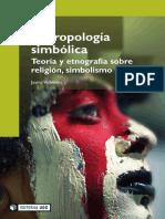 Llibre (PDF) Vallverdú, Jaume. Antropología simbólica. Teoría y etnografía sobre religión, simbolismo y ritual. Barcelona  UOC 2008. 2191 p. ISBN 9788490294895.pdf