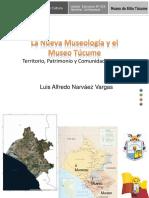 6. (Coloquio 2017, Luis Alfredo Narváez Vargas) La Nueva Museología y el Museo Túcume.pdf