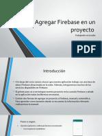 Agregar Firebase en un proyecto
