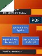 La Saga de Los Basterras en Bilbao