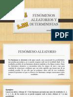 FENÓMENOS ALEATORIOS Y DETERMINISTAS.pptx