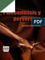 Psicoanálisis y perversión  (Enrique López)