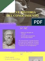 BREVE HISTORIA DEL CONOCIMIENTO.pptx