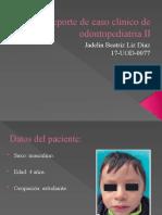 Reporte de caso clínico de odontopediatria II