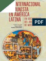 La Internacional Comunista en América Latina, Documentos del Archivo de Moscú.pdf