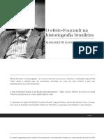 O Efeito-Foucault Na Historiografia Brasileira