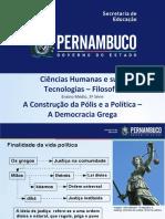 A Construção da Polis e a Política - a Democracia Grega