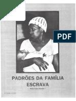 Padrões Da Família Escrava