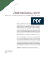 Para Além Da Partilha Divisão e Manutenção de Famílias Escravas (Minas Gerais, Século XIX)