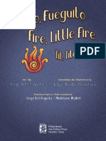 Fuego, Fueguito_Fire Little Fire