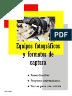 Equipos fotograficos y formatos de capturas, anniz