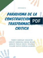 PARADIGMA DE LA CONSTRUCCION Y LA TRASFORMACION CRITICA