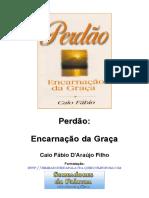 Caio Fábio - Perdão Encarnação da Graça.doc
