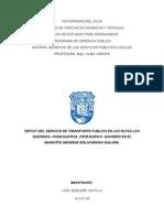 DEFICIT DEL SERVICIO DE TRANSPORTE PUBLICO EN LAS RUTAS LAS GUARDIAS –PARAGUAIPOA, PARAGUIPAO- GUARERO EN EL MUNICIPIO INDIGENA BOLIVARIANO GUAJIRA.