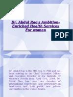 Dr. Abdul Rao's Ambition