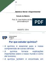 Quimica geral experimental - Aula 1 - Estudo da matéria 2014.2