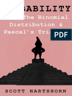 Probability With The Binomial Distribution And Pascal's Triangle - A Key Idea In Statistics