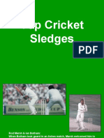 Top Cricket Sledges