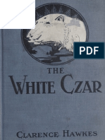 The White Czar _ A Story of a P - Clarence Hawkes